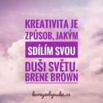 Jak vidí kreativitu Brene Brown